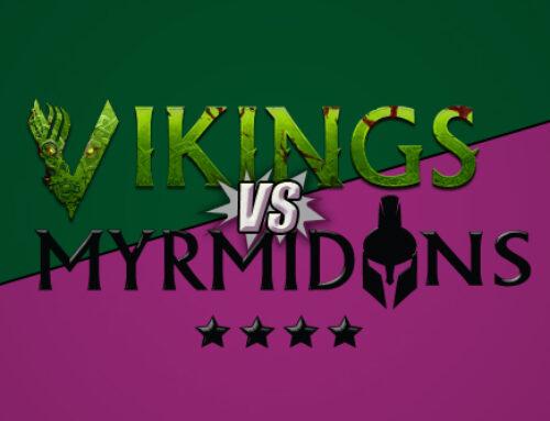Jön: a Vikings és a Myrmidons összecsapása!