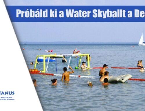 Elindul a nyári Water Skyball Roadshow!